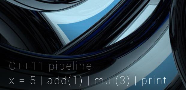 c++11 pipeline